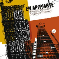 Thomas Puybasset & Florent Athenosy – En Ap(p)arté