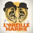 L'Oreille Hardie Quintet – Septembre