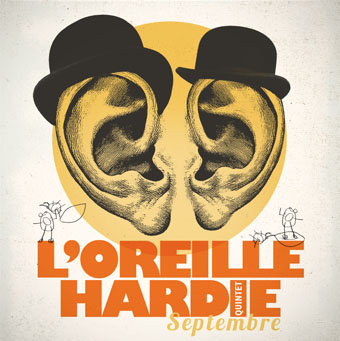 l'oreille hardie  -september