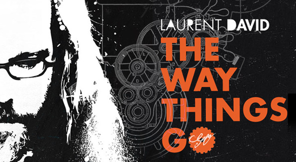 laurent david the way things go