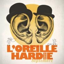 l'Oreille Hardie Quintet<br/>Septembre