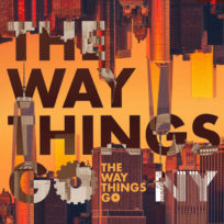 The Way Things Go <br/> NY 2020